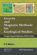 Gravity and Magnetic Methods for Geological Studies