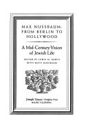 Max Nussbaum, from Berlin to Hollywood