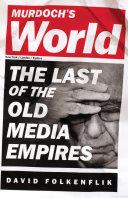 Murdoch's World [Pdf/ePub] eBook