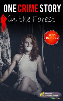 One Crime Story in the Forest   Crime Thriller Story In English