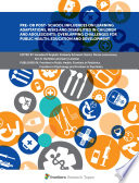 Pre  or Post  School Influences on Learning Adaptations  Risks and Disabilities in Children and Adolescents  Overlapping Challenges for Public Health  Education and Development