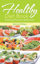 Healthy Diet Book  Dieting Recipe Selection