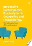 EBOOK  Introducing Contemporary Psychodynamic Counselling and Psychotherapy  The art and science of the unconscious