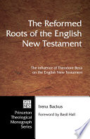 The Reformed Roots of the English New Testament