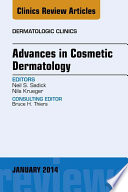Advances In Cosmetic Dermatology An Issue Of Dermatologic Clinics