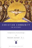 Christian Community in History Volume 2