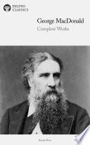 Download Delphi Complete Works of George MacDonald (Illustrated) Pdf