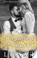 Anything She Wants  Everything She Needs  Book 2