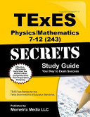 Texes Physics/Mathematics 7-12 243 Secrets