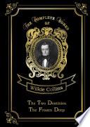 The Two Destinies & The Frozen Deep Online Book