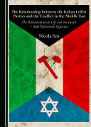 The Relationship between the Italian Leftist Parties and the Conflict in the Middle East