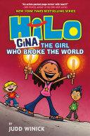 Hilo Book 7: Gina---The Girl Who Broke the World Pdf/ePub eBook