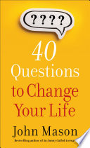 40 Questions to Change Your Life