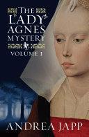 The Lady Agnes Mystery [Pdf/ePub] eBook