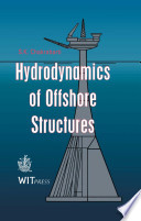 Hydrodynamics of Offshore Structures Book