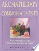Aromatherapy for Common Ailments