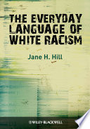 The Everyday Language of White Racism Book PDF