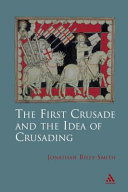 The First Crusade and Idea of Crusading