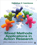 Mixed Methods Applications in Action Research