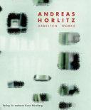Andreas Horlitz: Arbeiten