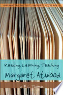 Reading  Learning  Teaching Margaret Atwood