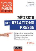 Pdf Réussir ses relations presse - 2e éd. Telecharger