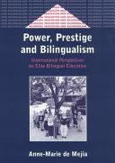 Power  Prestige  and Bilingualism