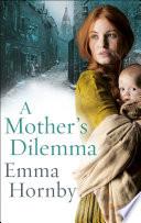 A Mother   s Dilemma