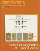 Molecular Diagnostics of Human Cancer