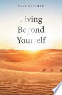 Living Beyond Yourself Book