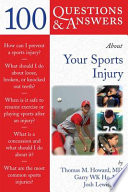 100 Questions Answers About Your Sports Injury