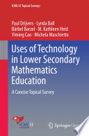 Uses of Technology in Lower Secondary Mathematics Education