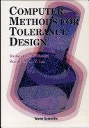 Computer Methods for Tolerance Design
