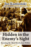 Hidden in the Enemy's Sight
