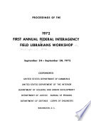 Proceedings of the Annual Federal Interagency Field Librarians Workshop