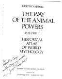 Historical Atlas of World Mythology  The way of the animal powers