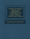 Abstracts Of The Papers Printed In The Philosophical Transactions Of The Royal Society Of London Volume 2 Primary Source Edition