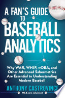 A Fan S Guide To Baseball Analytics Book PDF