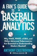 A Fan's Guide to Baseball Analytics [Pdf/ePub] eBook