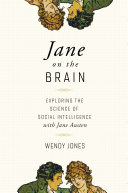 Jane on the Brain: Exploring the Science of Social Intelligence with Jane Austen