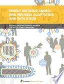 Highly Mutable Animal RNA Viruses  Adaptation and Evolution Book