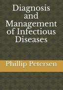 Diagnosis and Management of Infectious Diseases