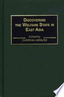 Discovering The Welfare State In East Asia