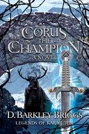 Corus the Champion