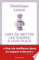 L Art De Mettre Les Choses à Leur Place [Pdf/ePub] eBook