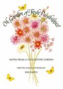 Oh Garden of Fresh Possibilities