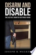 Disarm and Disable