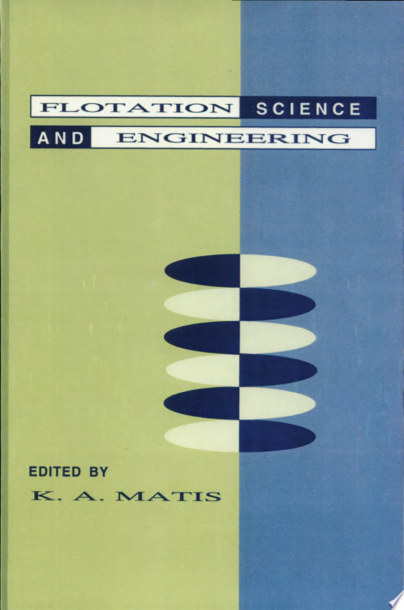 Flotation Science and Engineering
