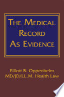 The Medical Record As Evidence