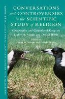 Conversations and Controversies in the Scientific Study of Religion